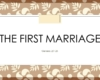 The First Marriage--Slide1