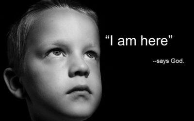 "God Says ""I AM HERE"""